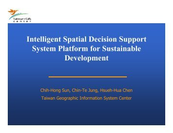 Intelligent Spatial Decision Support System Platform for Sustainable ...