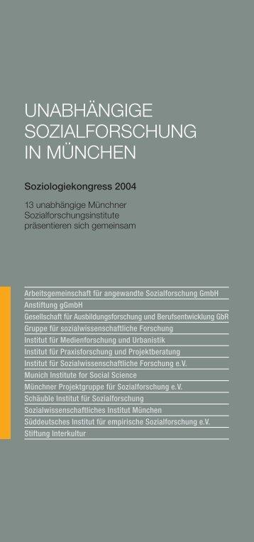 UNABHÄNGIGE SOZIALFORSCHUNG IN MÜNCHEN - ISF München