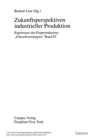 Zukunftsperspektiven industrieller Produktion - SSOAR