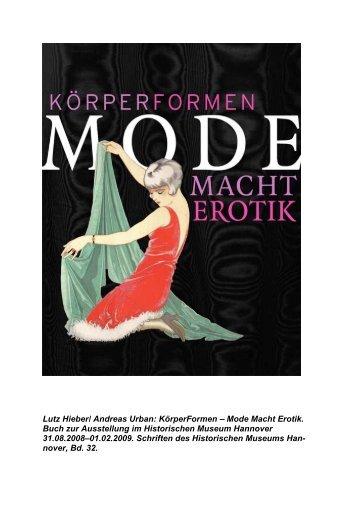 Lutz Hieber/ Andreas Urban: KörperFormen – Mode Macht Erotik ...