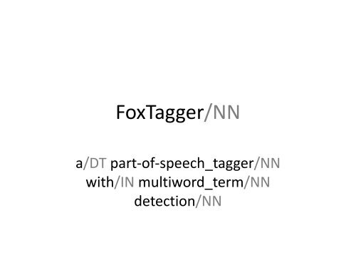 FoxTagger - ISI 2009