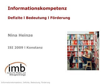 Untersuchungen zu Informationskompetenz - ISI 2009