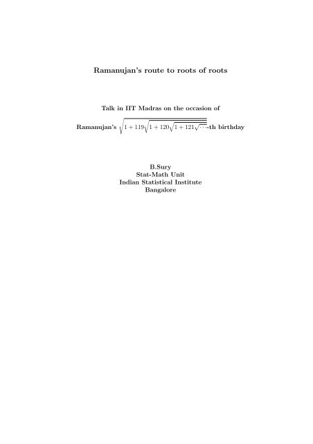 Ramanujan's route to roots of roots - Indian Statistical Institute