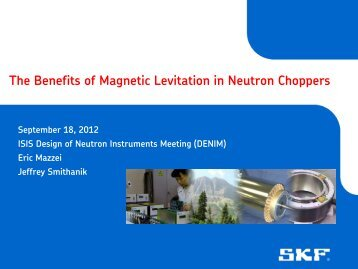 The benefits of magnetic levitation in neutron choppers - ISIS