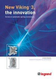 New VikingTM 3, the innovation