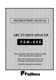 F S M – 6 0 S ARC FUSION SPLICER