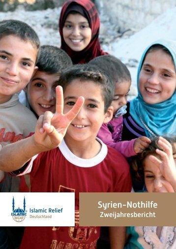 Der Zweijahresbericht zur Syrienhilfe kann hier ... - Islamic Relief e.V.