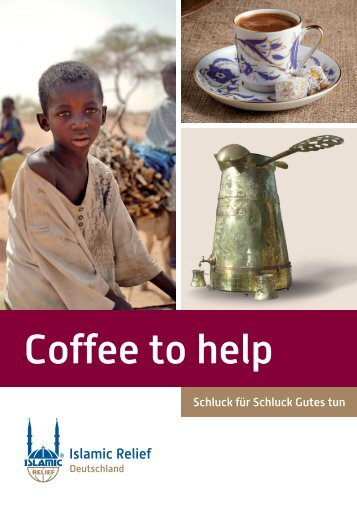 Coffee to help - Islamic Relief e.V.