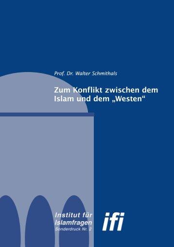 """Zum Konflikt zwischen dem Islam und dem """"Westen"""" - Institut für ..."""