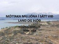 Móttaka milljóna í sátt við land og þjóð