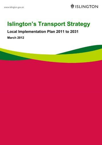 Islington's Transport Strategy and Local ... - Islington Council