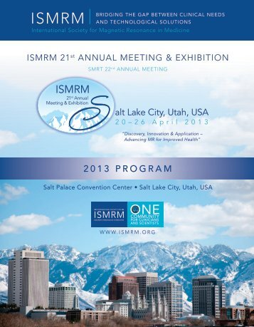 2013 PROGRAM alt Lake City, Utah, USA - ismrm
