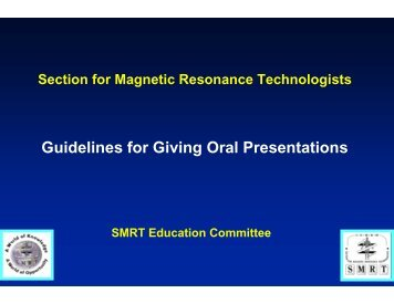 Guidelines for Giving Oral Presentations - ismrm