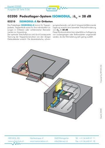 03200 Podestlager-System ISOMODUL, ∆L = 28 dB - HBT-ISOL AG