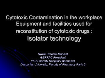 Cytotoxic Contamination in the Workplace/Equipment and Facilities ...