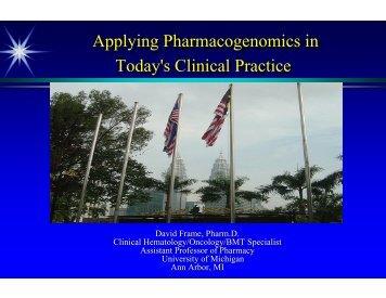 Pharmacogenomics and Biomarkers Applying Pharmacogenomics ...