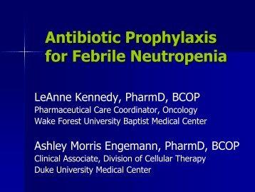 Antibiotic Prophylaxis for Febrile Neutropenia - International Society ...