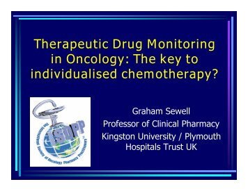 Therapeutic Drug Monitoring in Oncology: The key to individualised ...