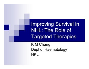 Non Hodgkin's Lymphoma - Targeting Survival, Focusing on Patients