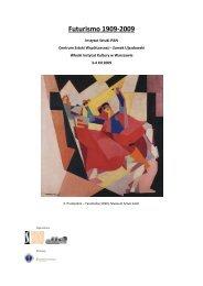 Futurismo 1909-2009 - Instytut Sztuki Polskiej PAN