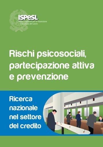 Rischi psicosociali, partecipazione attiva e prevenzione ... - Ispesl