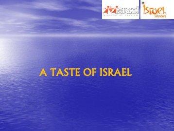 A TASTE OF ISRAEL - Israel Trade Commission