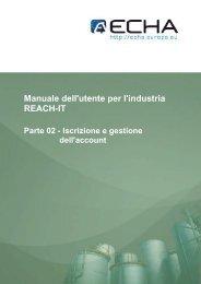 ECHA-Manuale dell'utente per l'industria REACH-IT: Parte 02 ...