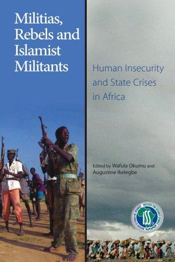 Militias Rebels and Islamist Militants - Institute for Security Studies