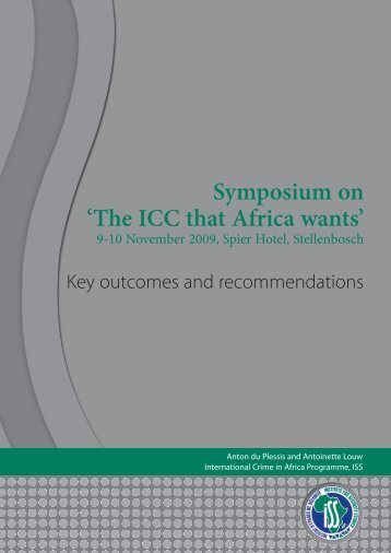 Symposium on 'The ICC that Africa wants' 9-10 November 2009 ...