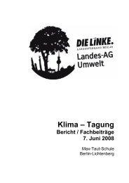 Klima – Tagung Bericht / Fachbeiträge 7. Juni ... - DIE LINKE. Berlin