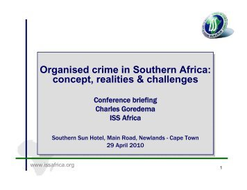 Organised crime in Southern Africa: concept, realities & challenges ...