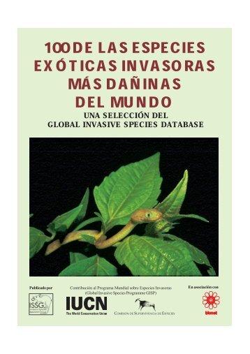 100 de las especies exóticas invasoras más dañinas del mundo