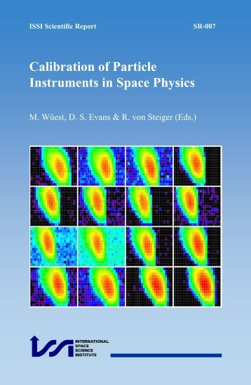 Calibration of Particle Instruments in Space Physics (pdf file ... - ISSI