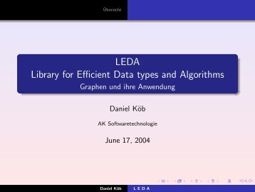LEDA Library for Efficient Data types and Algorithms - Graphen und ...