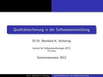 Qualitätssicherung in der Softwareentwicklung - Institute of Software ...