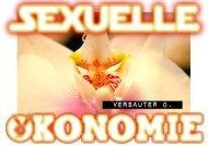 """""""Sexuelle Ökonomie"""""""