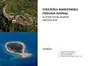 STRATEÅKA MARKETINÅKA PODLOGA (briefing) - Istra