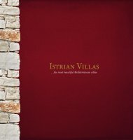 …the most beautiful Mediterranean villas - Istra