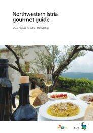 Northwestern Istria gourmet guide - Istra