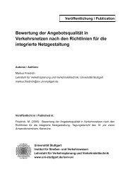 Volltext - Institut für Straßen- und Verkehrswesen - Universität Stuttgart