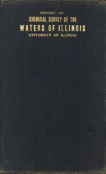 Report of Chemical Survey of the Waters of Illinois - Illinois State ...