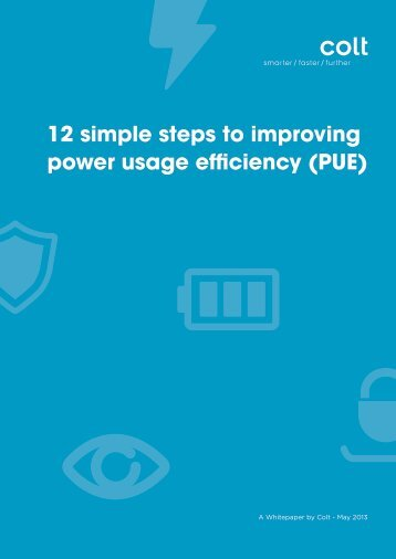 12 simple steps to improving power usage efficiency (PUE) - Colt