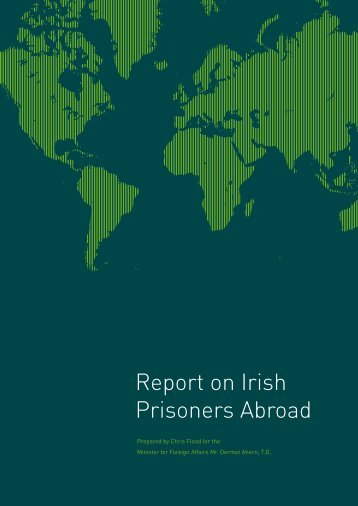 Report on Irish Prisoners Abroad - Department of Foreign Affairs