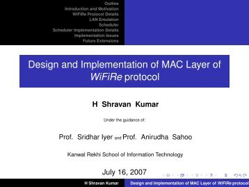 Design and Implementation of MAC Layer of WiFiRe protocol