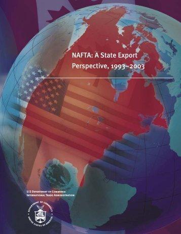 NAFTA: State Export Perspective, 1993-2003 - International Trade ...