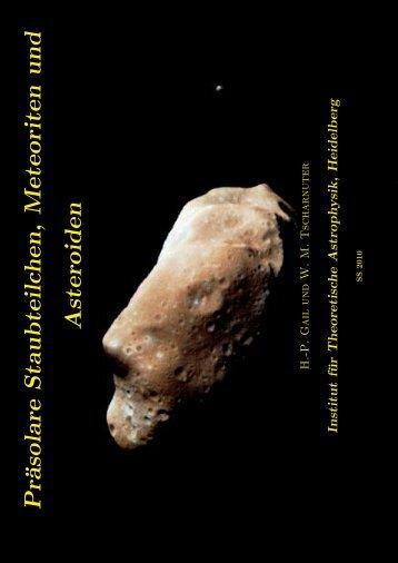 Pr¨asolare Staubteilchen, Meteoriten un d Asteroiden