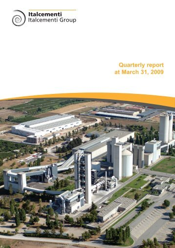 Consolidated quarterly report at March 31, 2009 - Italcementi Group