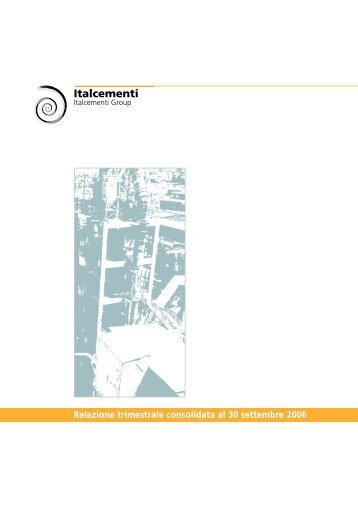 Relazione trimestrale consolidata al 30 ... - Italcementi Group