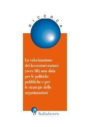 La valorizzazione dei lavoratori maturi (over 50): una ... - Italia Lavoro