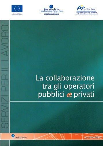 La collaborazione tra gli operatori pubblici e privati - Italia Lavoro